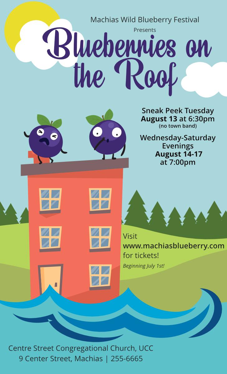 Blueberry Festival Musical Comedy | Machias Wild Blueberry Festival